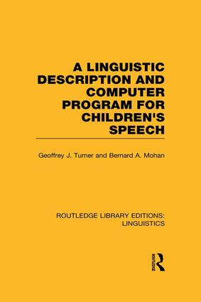 A Linguistic Description and Computer Program for Children's Speech: 1st Edition (Paperback) book cover