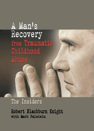A Man's Recovery from Traumatic Childhood Abuse: The Insiders book cover
