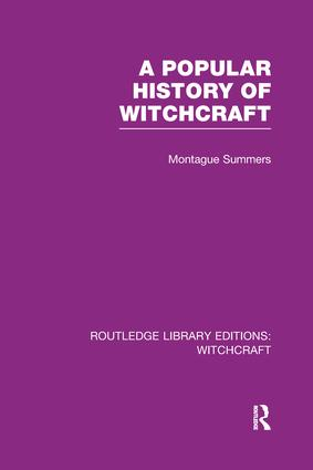 A Popular History of Witchcraft (RLE Witchcraft) book cover