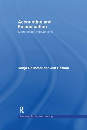 Accounting and Emancipation: Some Critical Interventions book cover