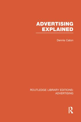 Advertising Explained (RLE Advertising) (e-Book) book cover