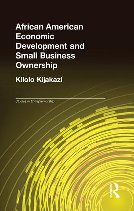 African American Economic Development and Small Business Ownership: 1st Edition (Paperback) book cover