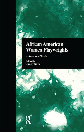 African American Women Playwrights: A Research Guide, 1st Edition (Paperback) book cover
