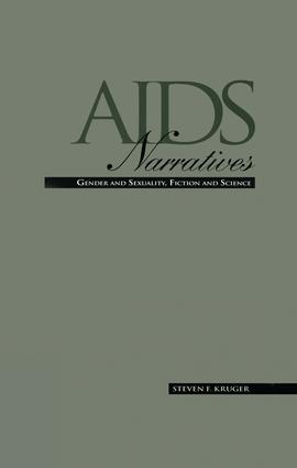 AIDS Narratives: Gender and Sexuality, Fiction and Science book cover
