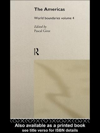 The Americas: World Boundaries Volume 4, 1st Edition (e-Book) book cover