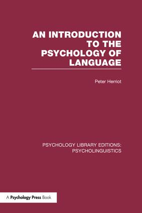 An Introduction to the Psychology of Language (PLE: Psycholinguistics) book cover