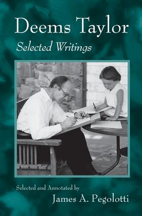 Deems Taylor: Selected Writings, 1st Edition (Paperback) book cover
