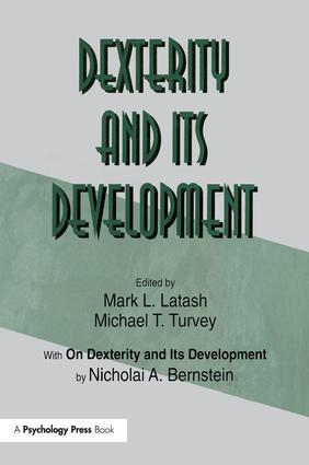 Dexterity and Its Development: 1st Edition (Paperback) book cover