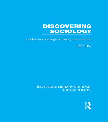 Discovering Sociology: Studies in Sociological Theory and Method, 1st Edition (Paperback) book cover