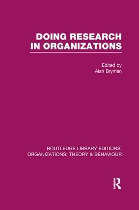 Doing Research in Organizations (RLE: Organizations) book cover