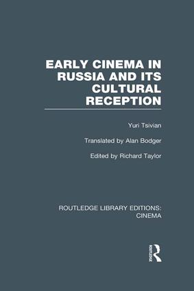 Early Cinema in Russia and its Cultural Reception book cover