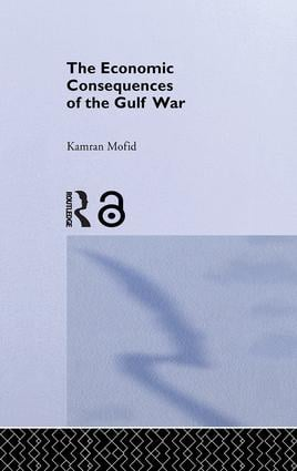 The Economic Consequences of the Gulf War: 1st Edition (Paperback) book cover