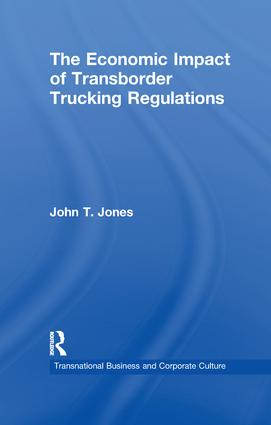 The Economic Impact of Transborder Trucking Regulations: 1st Edition (Paperback) book cover