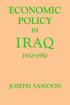 Economic Policy in Iraq, 1932-1950: 1st Edition (Paperback) book cover