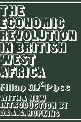 The Economic Revolution in British West Africa: 1st Edition (Paperback) book cover