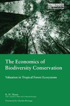 The Economics of Biodiversity Conservation: Valuation in Tropical Forest Ecosystems, 1st Edition (e-Book) book cover