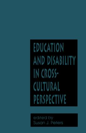 Education and Disability in Cross-Cultural Perspective: 1st Edition (Paperback) book cover