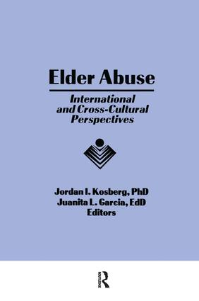 Elder Abuse: International and Cross-Cultural Perspectives, 1st Edition (Paperback) book cover