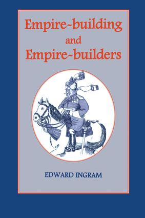 Empire-building and Empire-builders: Twelve Studies, 1st Edition (Paperback) book cover