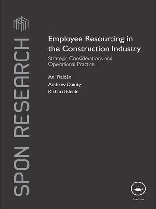Employee Resourcing in the Construction Industry: Strategic Considerations and Operational Practice book cover