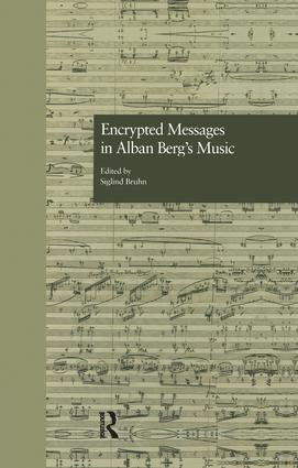 Encrypted Messages in Alban Berg's Music