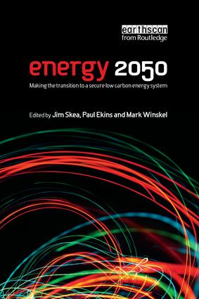 Energy 2050: Making the Transition to a Secure Low-Carbon Energy System book cover