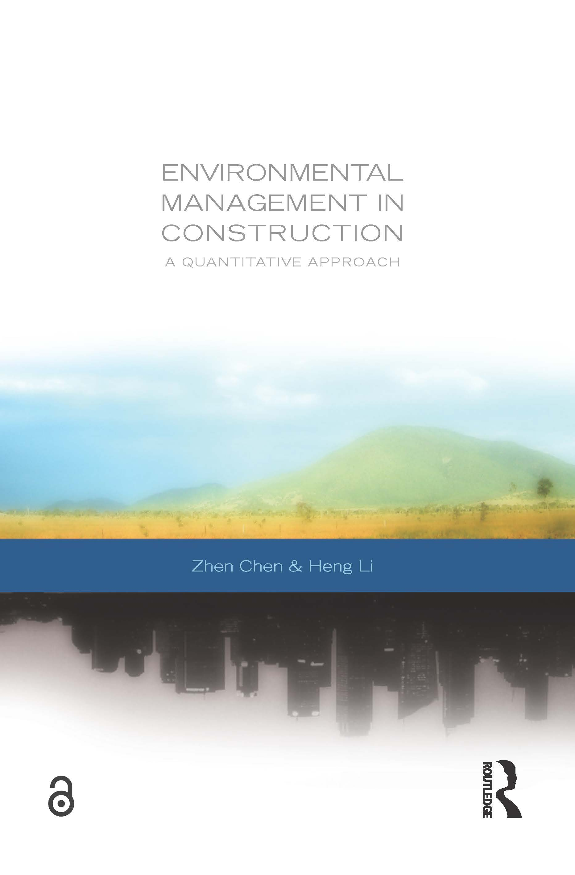 Environmental Management in Construction: A Quantitative Approach, 1st Edition (Paperback) book cover