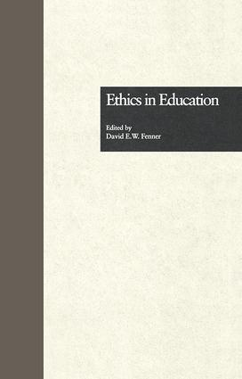 Ethics in Education: 1st Edition (Paperback) book cover