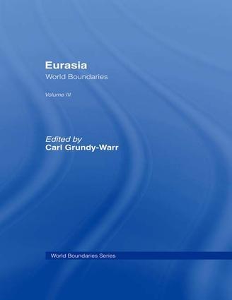 Eurasia: World Boundaries Volume 3, 1st Edition (e-Book) book cover