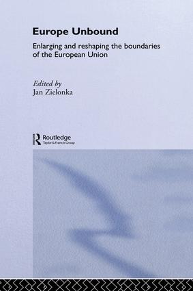 Europe Unbound: Enlarging and Reshaping the Boundaries of the European Union, 1st Edition (Paperback) book cover
