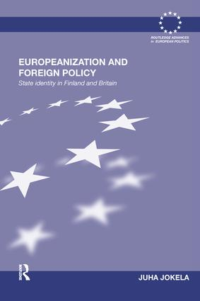 Europeanization and Foreign Policy: State Identity in Finland and Britain, 1st Edition (Paperback) book cover