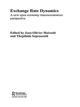 Exchange Rate Dynamics: A New Open Economy Macroeconomics Perspectives book cover