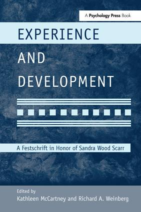 Experience and Development: A Festschrift in Honor of Sandra Wood Scarr book cover