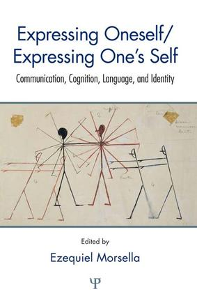 Expressing Oneself / Expressing One's Self: Communication, Cognition, Language, and Identity, 1st Edition (Paperback) book cover