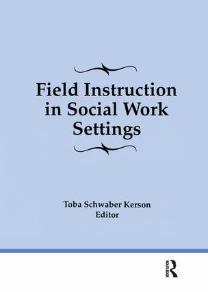 Field Instruction in Social Work Settings