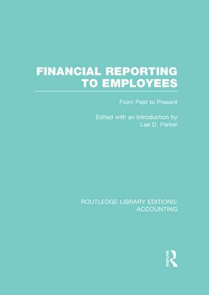 Financial Reporting to Employees: From Past to Present, 1st Edition (Paperback) book cover