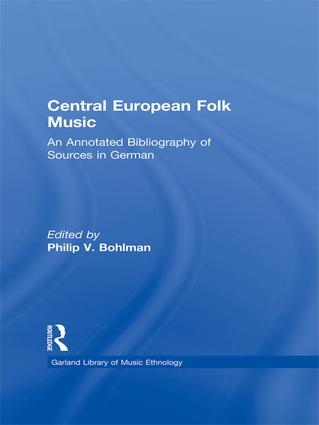 Central European Folk Music: An Annotated Bibliography of Sources in German book cover