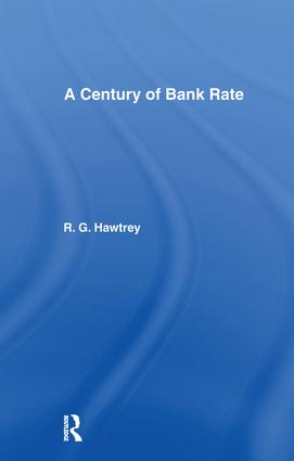 Century of Bank Rate: 1st Edition (Paperback) book cover