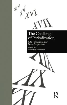 The Challenge of Periodization: Old Paradigms and New Perspectives, 1st Edition (Paperback) book cover