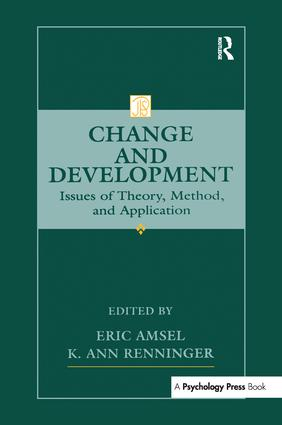 Change and Development: Issues of Theory, Method, and Application book cover