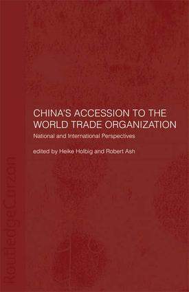 China's Accession to the World Trade Organization: National and International Perspectives, 1st Edition (Paperback) book cover