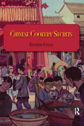 Chinese Cookery Secrets: 1st Edition (Paperback) book cover