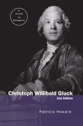 Christoph Willibald Gluck: A Guide to Research book cover