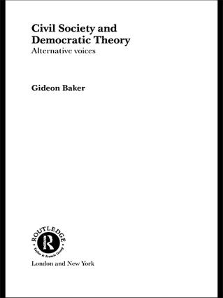 Civil Society and Democratic Theory: Alternative Voices book cover