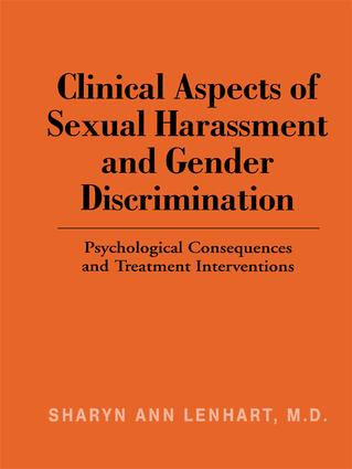 Clinical Aspects of Sexual Harassment and Gender Discrimination: Psychological Consequences and Treatment Interventions, 1st Edition (Paperback) book cover