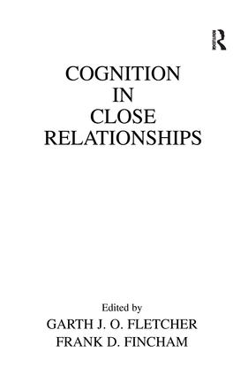 Cognition in Close Relationships: 1st Edition (Paperback) book cover