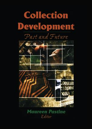 Collection Development: Past and Future book cover