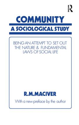 Community: A Sociological Study, Being an Attempt to Set Out Native & Fundamental Laws, 1st Edition (Paperback) book cover
