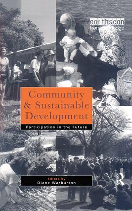 Community and Sustainable Development: Participation in the future, 1st Edition (Paperback) book cover