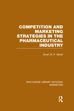 Competition and Marketing Strategies in the Pharmaceutical Industry (RLE Marketing): 1st Edition (Paperback) book cover